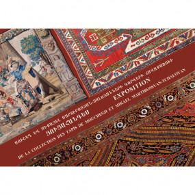 Выставка коллекции ковров Мушега и Микаэла Мартиросянов-Чалоянов, посвященная 22-летию Независимости Республики Армения