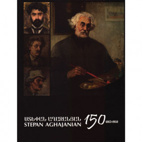 Stepan Aghajanian-150 (1863-1940)